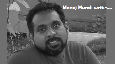 Manoj Murali writes…