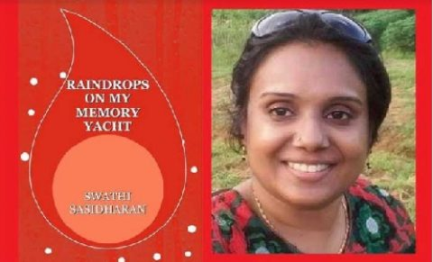 Interview with Swathi Sasidharan, writer of 'RAINDROPS ON MY MEMORY YACHT'
